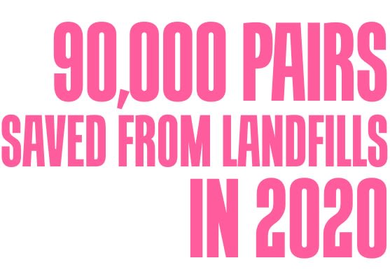 90,000 pairs saved from landfills in 2020.