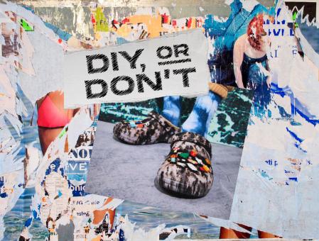 DIY, or Don't.
