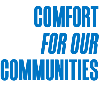Comfort For our Communities.